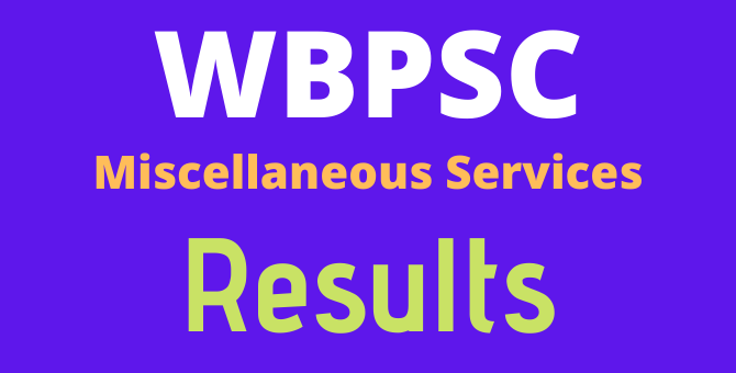 West Bengal WBPSC Miscellaneous Services prelims result 2019 announced